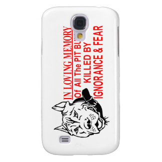 IN LOVING MEMORY OF PIT BULLS SAMSUNG GALAXY S4 CASE