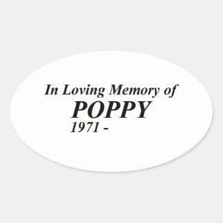 In Loving Memory of Poppy Oval Sticker