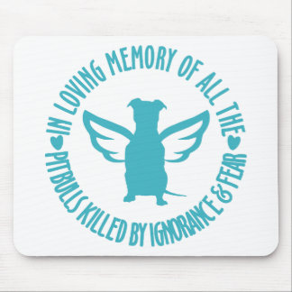 In Loving Memory of the Pitbulls Killed Mouse Pad