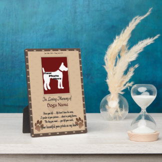 In Loving Memory of Your Dog (brown and white) Plaque