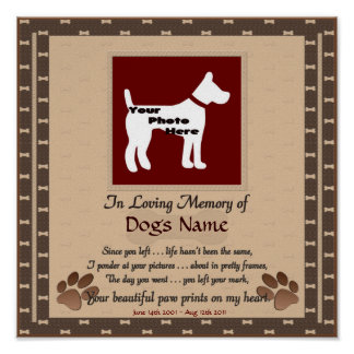 In Loving Memory of Your Dog (brown) Poster