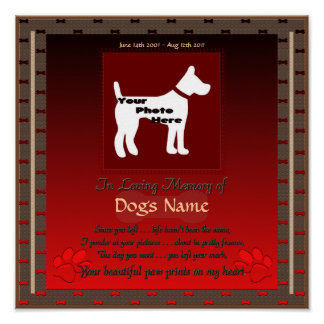 In Loving Memory of Your Dog (red) Semi Gloss Poster