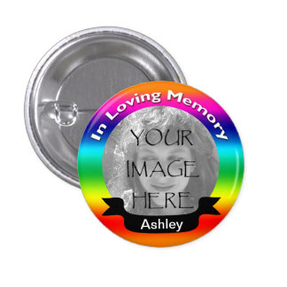 In Loving Memory Rainbow Photo Button