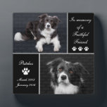 "In Memory Dog Photo Memorial Plaque<br><div class=""desc"">Honor your beloved canine friend with this In Memory Dog Photo Memorial photo display plaque. This elegant pet tribute is printed in simple black and white tones. Photo templates let you upload 2 photographs of your beloved companion. Keep our sentiment which says In memory of a faithful friend, or replace...</div>"
