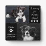In Memory Dog Photo Memorial Plaque<br><div class='desc'>Honor your beloved canine friend with this In Memory Dog Photo Memorial photo display plaque. This elegant pet tribute is printed in simple black and white tones. Photo templates let you upload 2 photographs of your beloved companion. Keep our sentiment which says In memory of a faithful friend, or replace...</div>