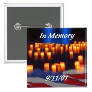 In Memory of 9/11! Buttons