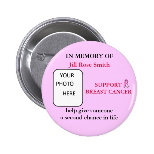 IN MEMORY OF Breast Cancer Button