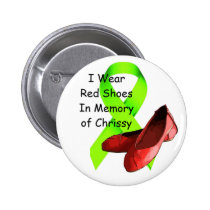 In Memory of Chrissy Pin, Lyme Disease Awareness Button