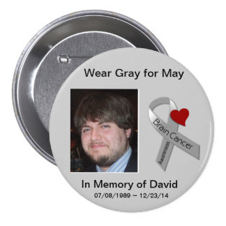 In Memory of David 2 Pinback Button