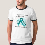 In Memory of My Aunt - Ovarian Cancer T-shirt