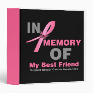 In Memory of My Best Friend Breast Cancer Album 3 Ring Binder