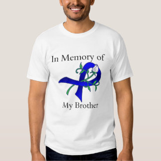 In Memory of My Brother - Colon Cancer T Shirt