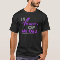 In Memory of My Dad Pancreatic Cancer T-Shirt