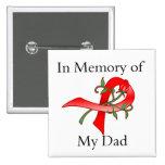 In Memory of My Dad - Stroke Disease Pins