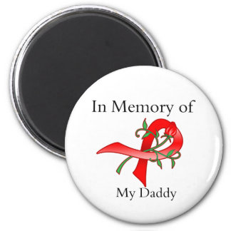 In Memory of My Daddy - Stroke Disease 2 Inch Round Magnet