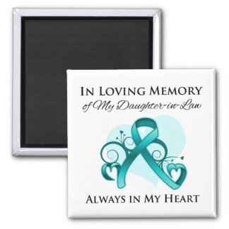 In Memory of My Daughter-in-Law - Ovarian Cancer Refrigerator Magnets