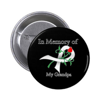 In Memory of My Grandpa - Lung Cancer Pinback Button