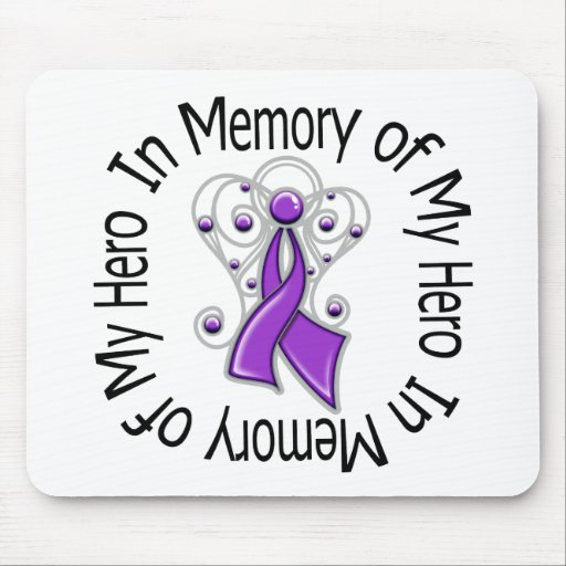 In Memory of My Hero Domestic Violence Mousepads