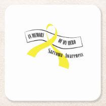 In Memory Of My Hero Sarcoma Awareness Square Paper Coaster