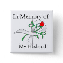 In Memory of My Husband - Lung Cancer Button