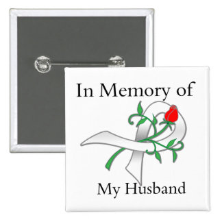 In Memory of My Husband - Lung Cancer Pin