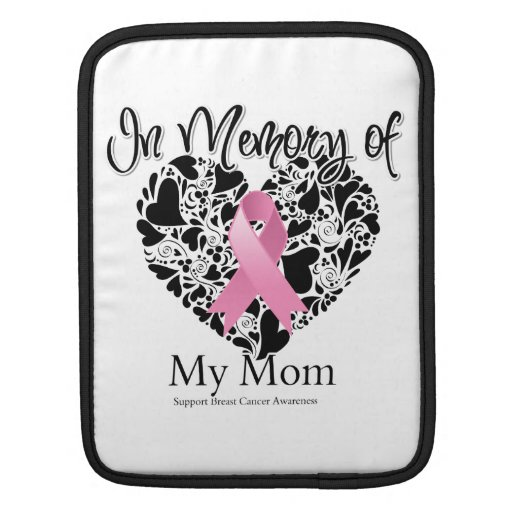 In Memory of My Mom - Breast Cancer Awareness Sleeve For iPads