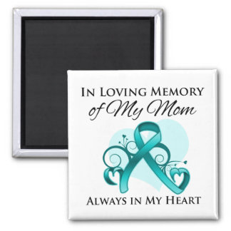 In Memory of My Mom - Ovarian Cancer Magnets