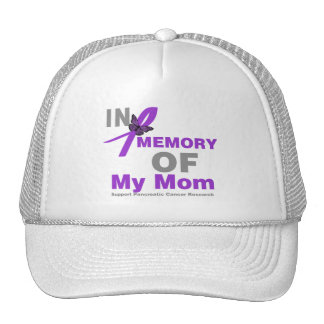 In Memory of My Mom Pancreatic Cancer Hat