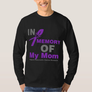 In Memory of My Mom Pancreatic Cancer T-shirt