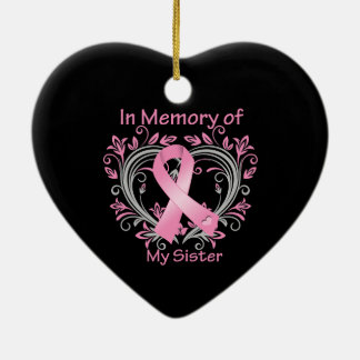 In Memory of My Sister Breast Cancer Heart Ceramic Ornament