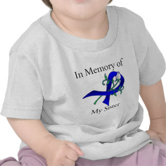 In Memory of My Sister - Colon Cancer T Shirts