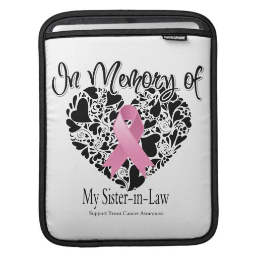 In Memory of My Sister-in-Law - Breast Cancer iPad Sleeves