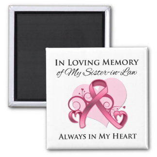 In Memory of My Sister-in-Law - Breast Cancer Refrigerator Magnet