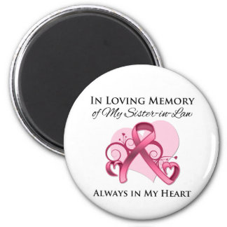 In Memory of My Sister-in-Law - Breast Cancer Magnets