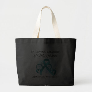 In Memory of My Sister - Ovarian Cancer Canvas Bag
