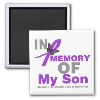 In Memory of My Son Pancreatic Cancer Magnet