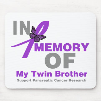 In Memory of My Twin Brother Pancreatic Cancer Mouse Pad
