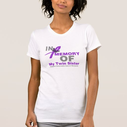 In Memory of My Twin Sister Pancreatic Cancer Tshirt