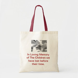 In Memory of Our Children laid to rest Tote Bag