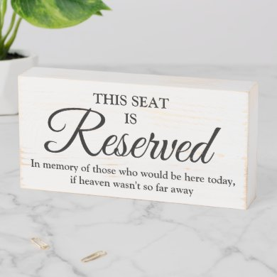 In Memory of | Reserved for those in Heaven Wooden Box Sign