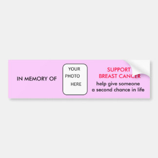 IN MEMORY OF Support Breast Cancer Bumper Sticker