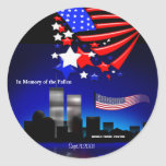 In Memory of the Fallen Sept 11 Memorial Sticker Round Stickers
