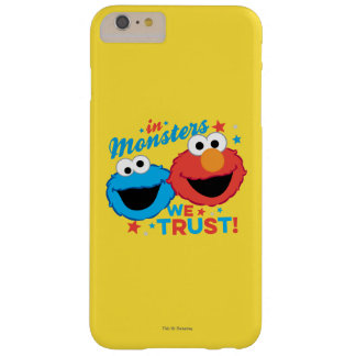 In Monsters We Trust! Barely There iPhone 6 Plus Case