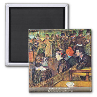 """In Moulin De La Galette """",  By Toulouse-Lautrec Magnet"""