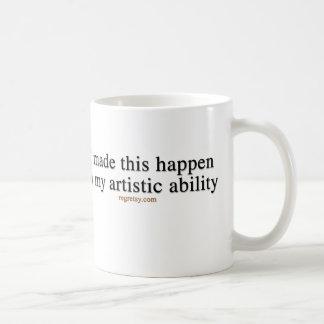 In My Artistic Ability Classic White Coffee Mug