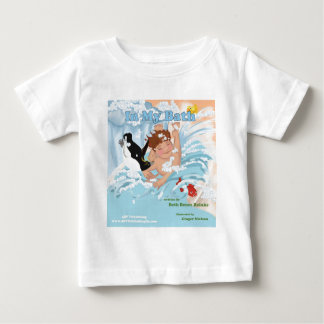 In My Bath Baby T-Shirt