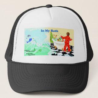 In my Bath, I'll Be Back Trucker Hat