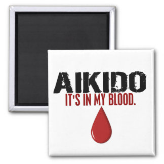 In My Blood AIKIDO 2 Inch Square Magnet