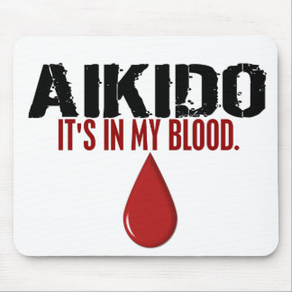 In My Blood AIKIDO Mouse Pad