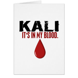 In My Blood KALI Card